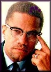 Malcolm X- A staunch proponent of Black Consciousness, he challenged Blacks to reexamine their standards of beauty and truth.