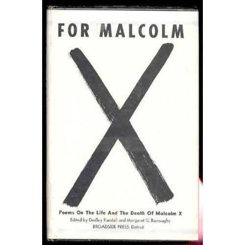 the life and death of malcolm x Chapter one of the autobiography of malcolm x describes malcolm's first twelve years of life, a time he remembers as a nightmare indeed, the main events of t.