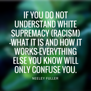 If you do not understand white supremacy